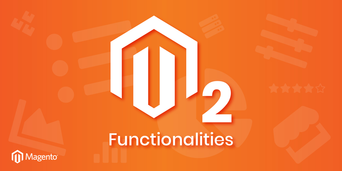 Magento 2 Functionalities